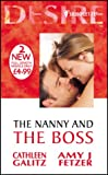 The Nanny and the Boss (Silhouette Desire) (0373047657) by Galitz, Cathleen