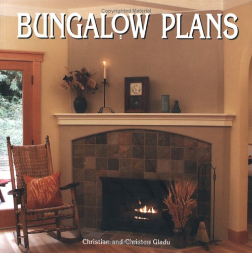 Bungalow Plans, Christian Gladu