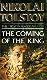 The Coming of the King (0552132217) by Nikolai Tolstoy