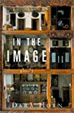 In the Image: A Novel