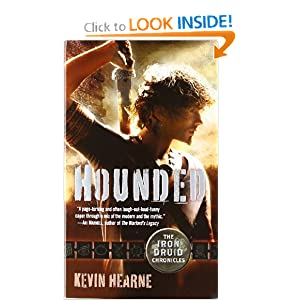 Hounded: The Iron Druid Chronicles, Book One by