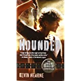 Hounded (Iron Druid Chronicles) ~ Kevin Hearne