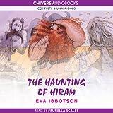 The Haunting of Hiram (Unabridged)