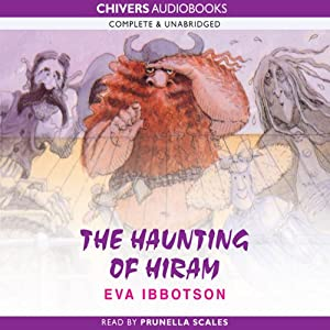 The Haunting of Hiram | [Eva Ibbotson]