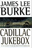 Cadillac Jukebox (Dave Robicheaux Mysteries)