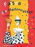 echange, troc Geneviève Petit, Dina Van der Haeghen - Faites des marionnettes