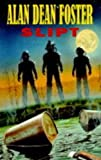 Slipt (0727822691) by Foster, Alan Dean