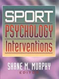 Sport psychology interventions /