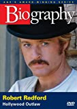 Biography - Robert Redford: Hollywood Outlaw