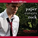 Paper Covers Rock Audiobook by Jenny Hubbard Narrated by Steven Boyer