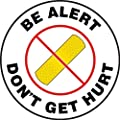 "Accuform Signs MFS2408 Slip-Gard Adhesive Vinyl Round Floor Sign, Legend ""BE ALERT DON'T GET HURT"" with Graphic, 8"" Diameter, Black/Red/Yellow on White"