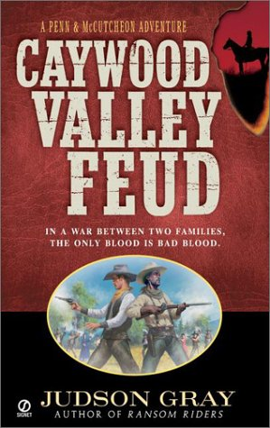 Image for Caywood Valley Feud (Gray, Judson. Penn & Mccutcheon, Bk. 3.)