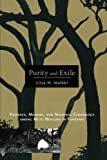 Purity and Exile: Violence, Memory, and National Cosmology among Hutu Refugees in Tanzania
