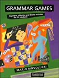 Grammar games :  cognitive, affective and drama activities for EFL students /
