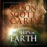 The Ships of Earth: Homecoming, Volume 3 (       UNABRIDGED) by Orson Scott Card Narrated by Stefan Rudnicki