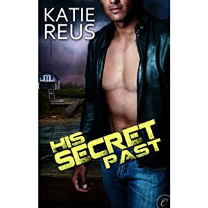 His Secret Past | [Katie Reus]