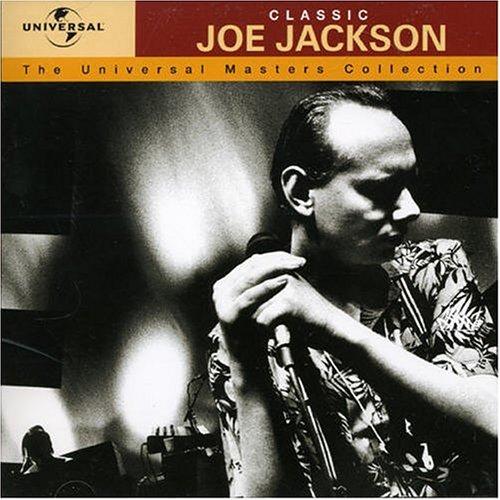Joe Jackson - Classic Joe Jackson: The Universal Masters Collection - Zortam Music