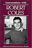 img - for Conversations with Robert Coles (Literary Conversations) book / textbook / text book