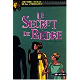 Le secret de Ph�drepar Val�rie Sigward
