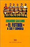 Futbol a Sol y Sombra