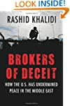 Brokers of Deceit: How the U.S. Has U...
