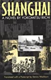 Shanghai: A Novel (Michigan Monograph Series in Japanese Studies, 33)
