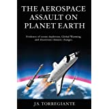 The Aerospace Assault on Planet Earth