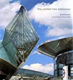 The Jubilee Line Extension: A Celebration (1856691845) by Powell, Kenneth