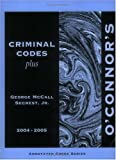 img - for O'Connor's Texas Criminal Codes Plus 2004-2005 book / textbook / text book