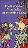 img - for 051-MON MAITRE NE RESSEMBLE A RIEN book / textbook / text book