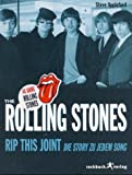 Rip This Joint - The Rolling Stones - Die Story zu jedem Song. - Steve Appleford
