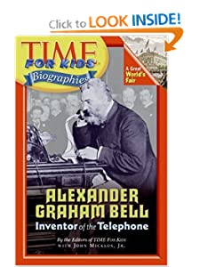 Time For Kids: Alexander Graham Bell (Time for Kids Biographies) by Editors of TIME For Kids