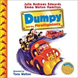 Dumpy and the Firefighters (Julie Andrews Collection)