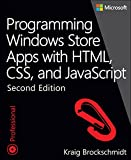 Programming Windows Store Apps with HTML, CSS, and JavaScript (2nd Edition) (Developer Reference)