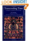 Transcending Time: An Explanation of the Kalachakra Six-Session Guruyoga
