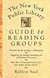 img - for The New York Public Library Guide to Reading Groups The book / textbook / text book