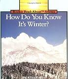 H.D.Y.K. It s Winter? Pbk (Rookie Read-About Science)