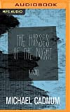 img - for The Horses of the Night: A Novel book / textbook / text book