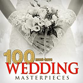 100 Must-Have Wedding Masterpieces