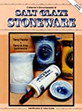 img - for Collector's Encyclopedia of Salt Glaze Stoneware: Identification & Value Guide book / textbook / text book