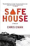 Safe House: A Thriller
