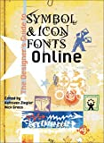 img - for The Designer's Guide to Symbol & Icon Fonts Online book / textbook / text book