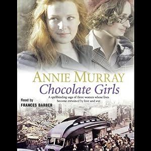 The Chocolate Girls Audiobook