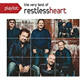 Playlist: the Very Best of Restless Heart