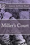 img - for Miller's Court: A Play About Jack the Ripper and His Last Victim book / textbook / text book