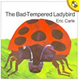Eric Carle The Bad-tempered Ladybird (Picture Puffin)