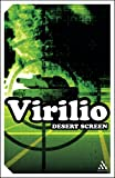 Desert Screen: War at the Speed of Light (Continuum Impacts) (0826479340) by Virilio, Paul