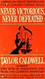 never victorious, never defeated (EB12563S125, 546731) (0125631251) by CALDWELL, TAYLOR