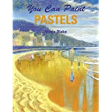 You Can Paint Pastels ~ Marie Blake