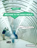 img - for Welcome to the Wired World: Key Strategic Agendas for Commerce in the Digital Age book / textbook / text book